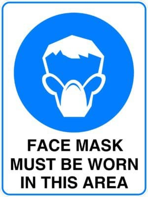 Mandatory Face Mask Must Be Worn In His Area Sign