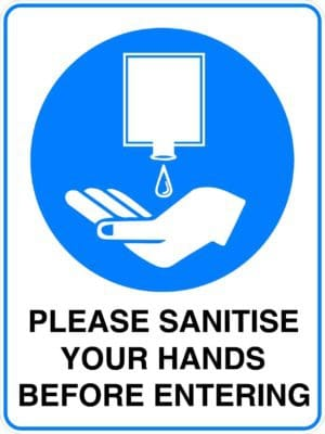 Mandatory Please Sanitise Your Hands Sign