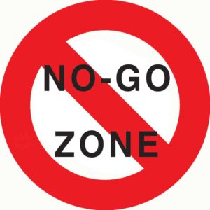 No Go Zone Sign