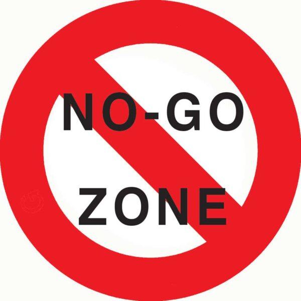 No Go Zone Sign