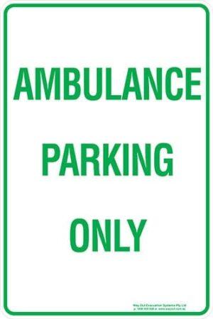 Carpark Ambulance Parking Only