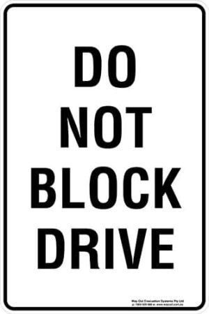Carpark Do Not Block Drive