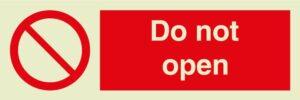 Do not open sign
