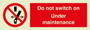 Do not switch on Under maintenance sign