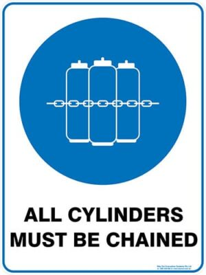 Mandatory All Cylinders Must Be Chained