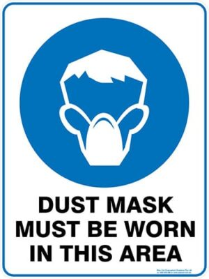 Mandatory Dust Mask Must Be Worn In This Area