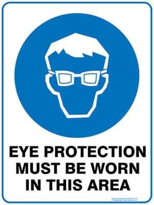 Mandatory Eye Protection Must Be Worn In This Area