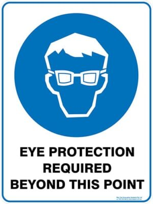 Mandatory Eye Protection Required Beyond This Point