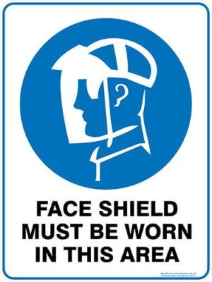 Mandatory Face Shield Must Be Worn In This Area