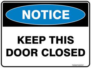 Notice Keep This Door Closed