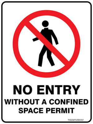 Prohibition No Entry Without a Confined Space Permit