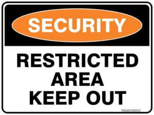 Security Restricted Area Keep Out Sign