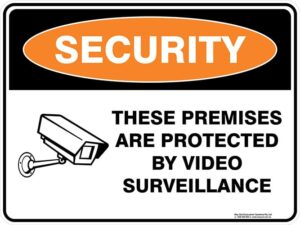 Security These Premises Are Protected By Video Surveillance Sign